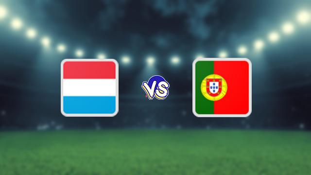 نتيجة مباراة البرتغال ولوكسمبرج اليوم 12-10-2021 في التصفيات الاوروبيه المؤهله لكاس العالم