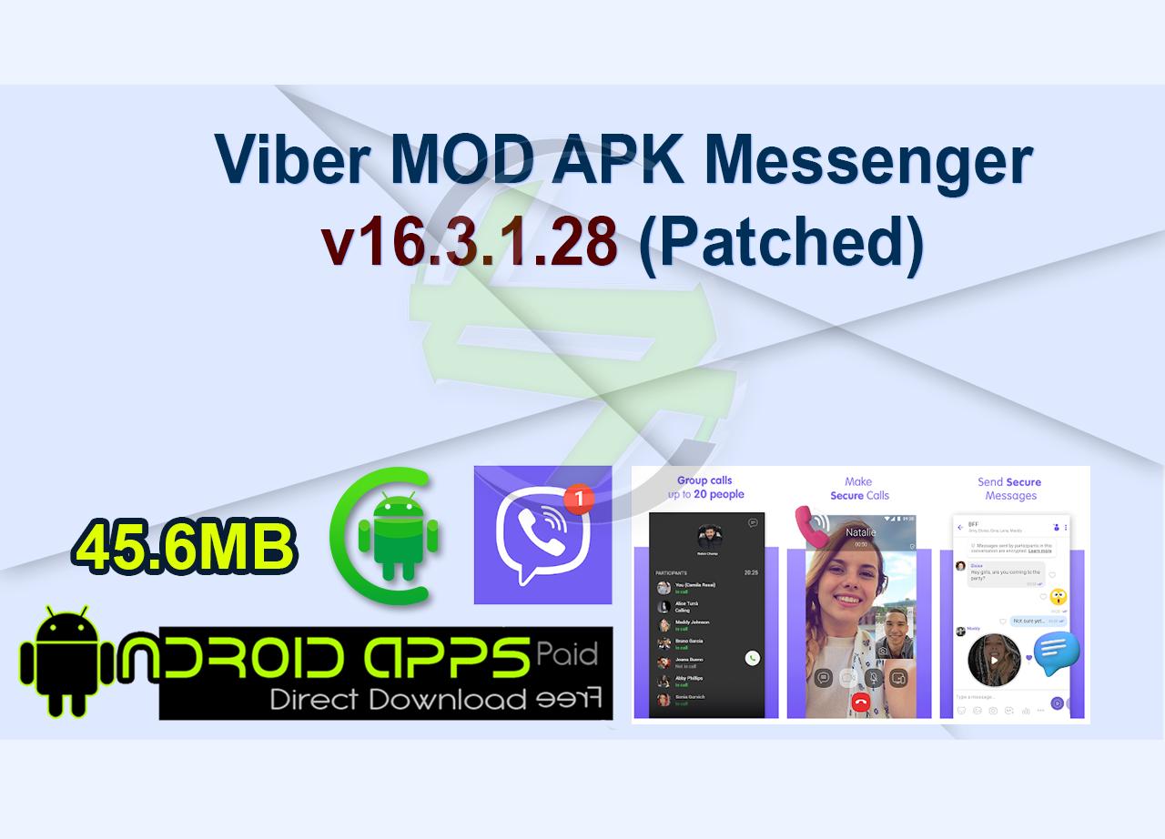 Viber MOD APK Messenger v16.3.1.28 (Patched)