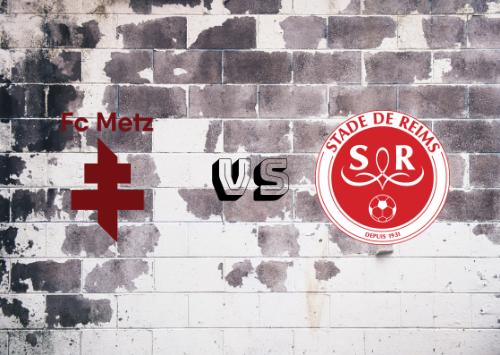 Metz vs Reims  Resumen
