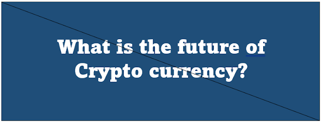 What is the future of cryptocurrency