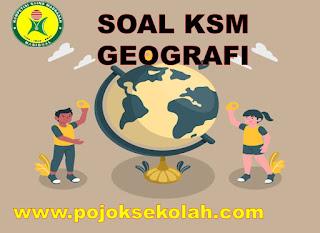 Soal Dan Jawaban KSM Geografi MA