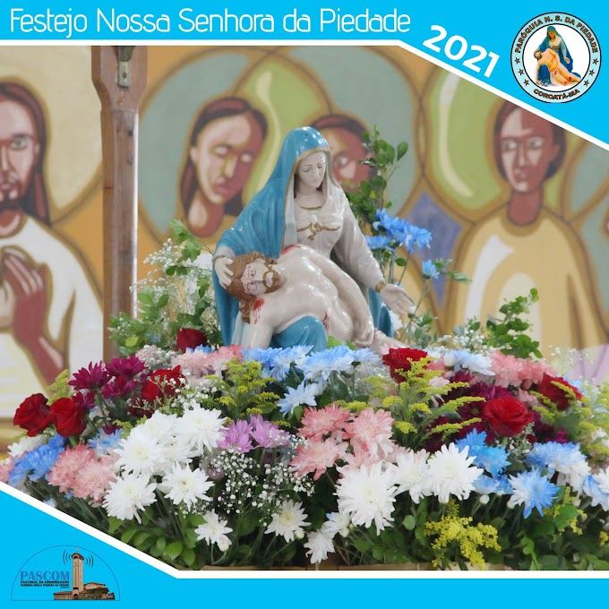 INICIOU O FESTEJO DE NOSSA SENHORA DA PIEDADE PADROEIRA DA DIOCESE DE COROATÁ-MA