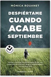 «Despiértame cuando acabe septiembre» de Mónica Rouanet
