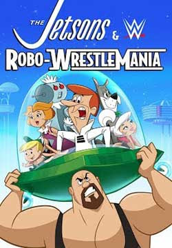 The Jetsons & WWE: Robo-WrestleMania! (2017)
