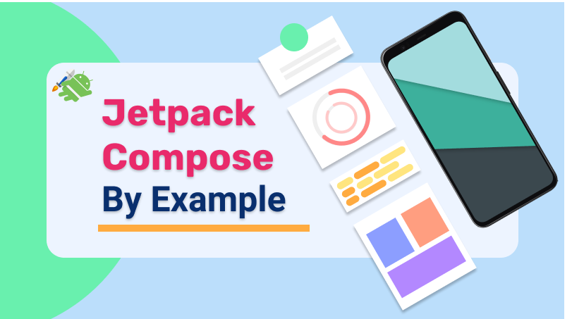 Learn Jetpack Compose by Example