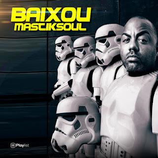 Mastiksoul - Baixou (feat. Eros & Wezsdy, Mary J) [Baixar]