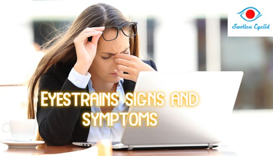 eyestrains-signs-and-symptoms