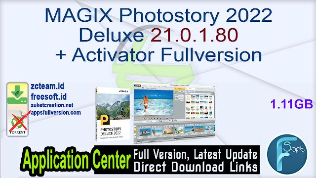 MAGIX Photostory 2022 Deluxe 21.0.1.80 + Activator Fullversion