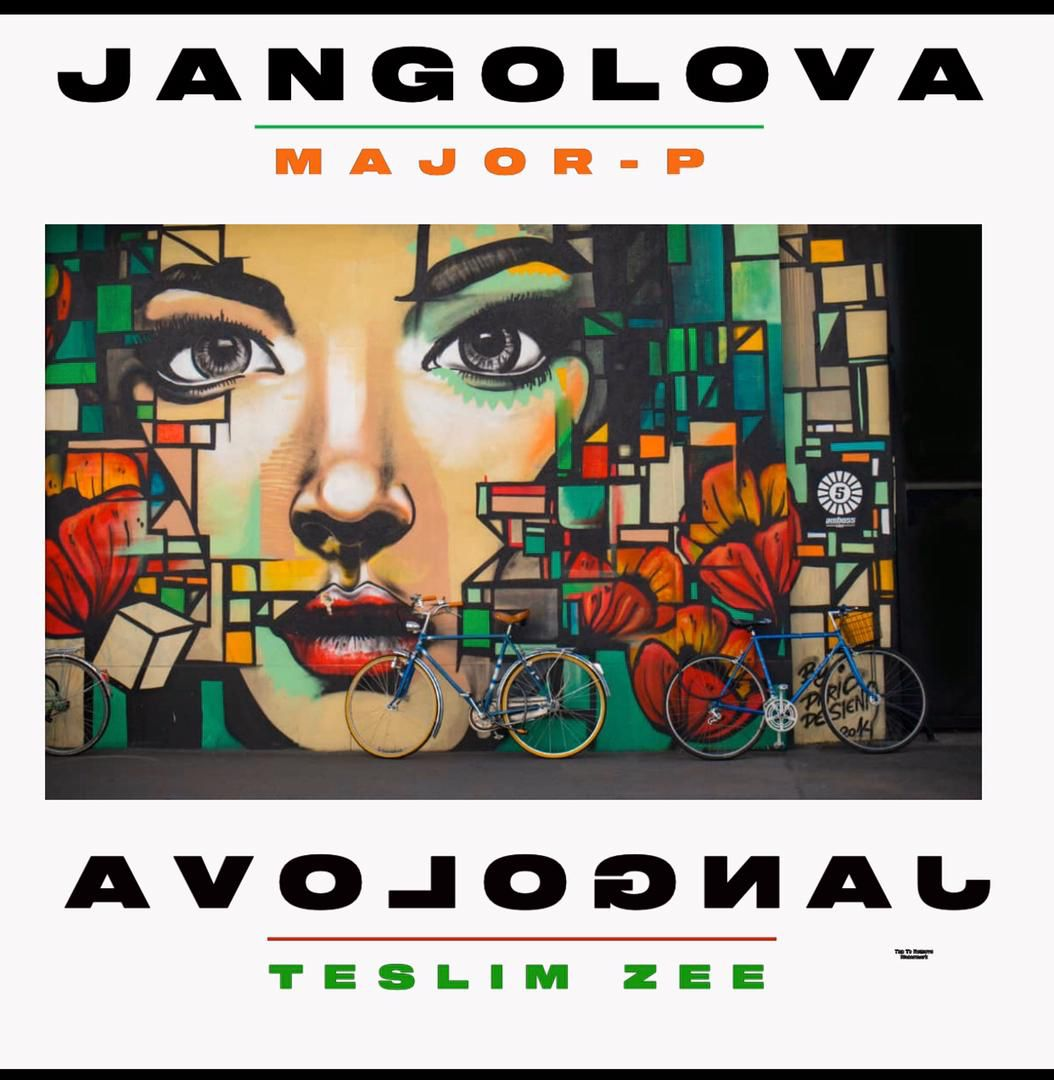 [Music] Major P ft Teslim Zee - Jangolova (prod. Sko beatz) #Arewapublisize