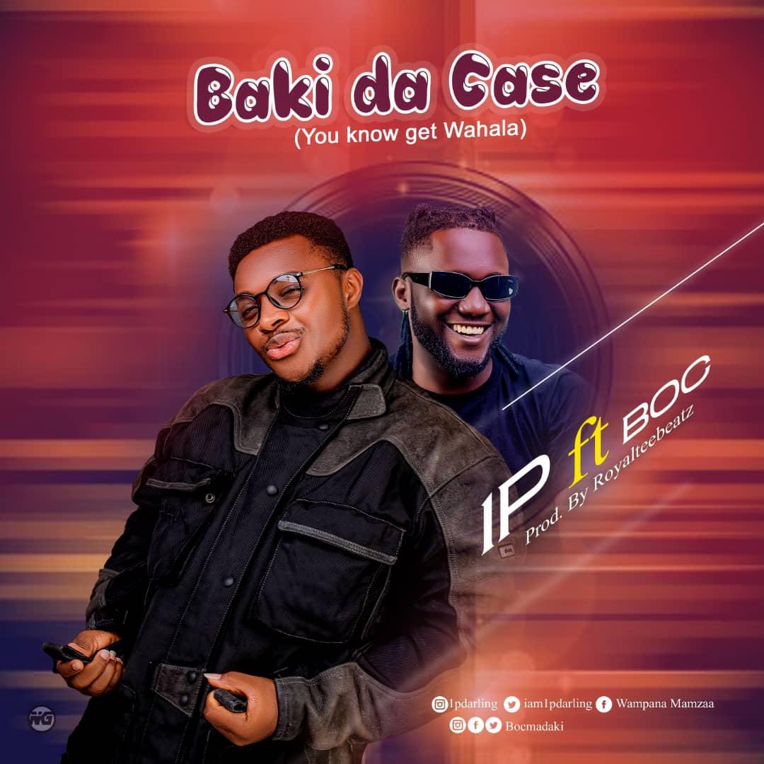 [Music] 1P ft BOC Madaki - Ba ki DA case (You no get wahala) (prod. Royaltee beat) #Arewapublisize