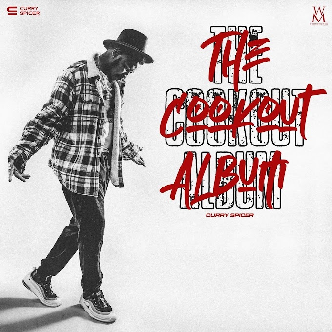 """Curry Spicer - """"THE COOKOUT ALBUM"""" (Out Now)"""