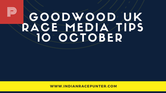 Goodwood UK Race Media Tips 10 October