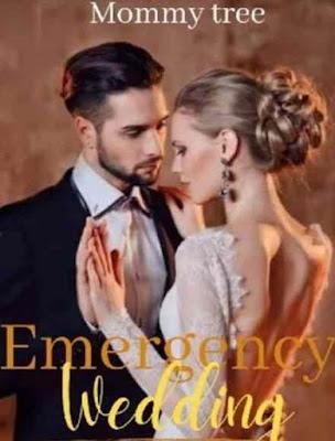 Novel Emergency Wedding Karya Mommy Tree Full Episode
