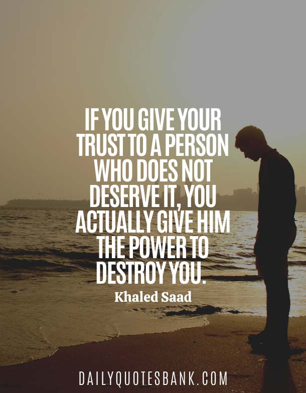 Deep Quotes About Broken Trust In A Relationship