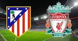 نتيجة مباراة ليفربول وأتلتيكو مدريد بث مباشر اون لاين في دوري أبطال اوربا العالمي سبورت