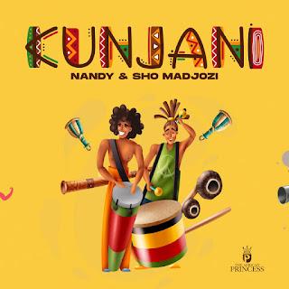 Nandy & Sho Madjozi - Kunjani [Exclusivo 2021] (Download Mp3)