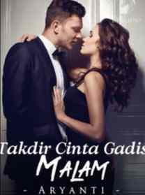 Novel Takdir Cinta Gadis Malam Full Episode