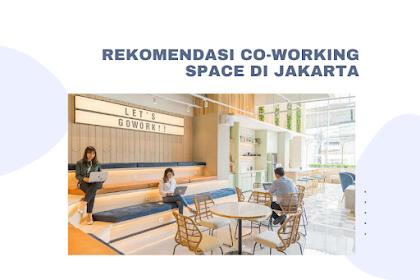 Rekomendasi Co-Working Space di Jakarta