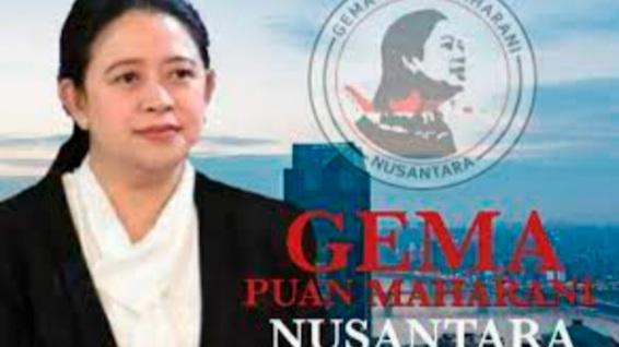 Alasan Gema Deklarasi untuk Dukung Puan Maharani Nyapres: Puan Mempunyai Semangat Kuat untuk Menjamin Tegaknya NKRI, UUD, dan Pancasila