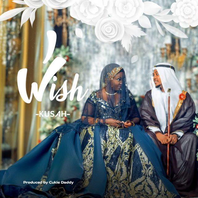 Audio|Kusah – I Wish | Download Mp3