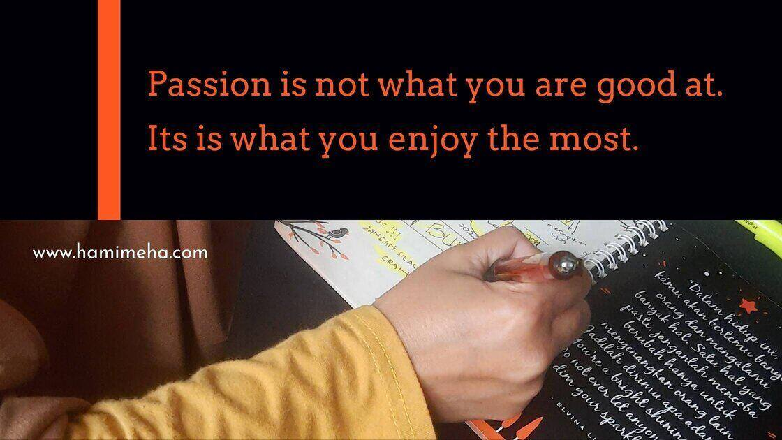 Passion is
