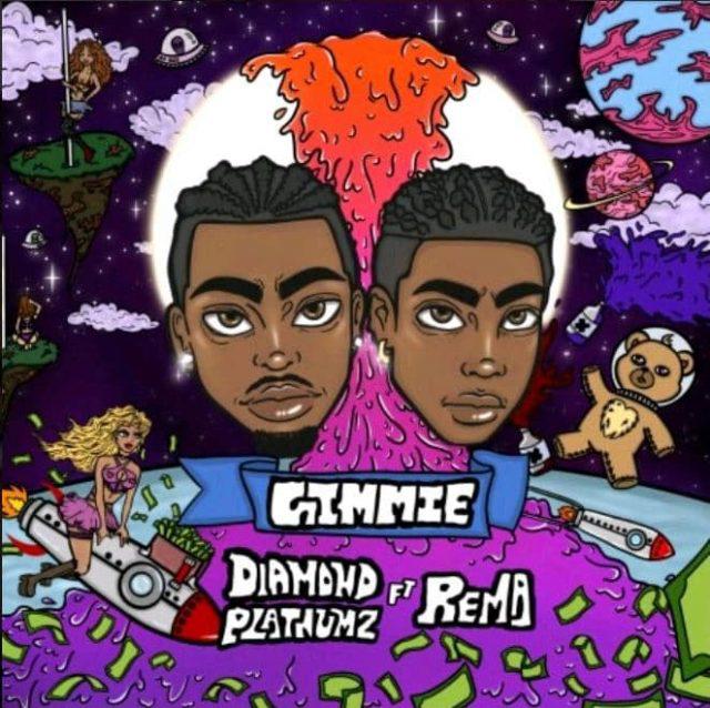 AUDIO | DIAMOND PLATINUMZ FT REMA - GIMMIE | DOWNLOAD NOW