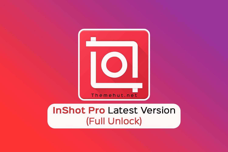 InShot Pro MOD APK Latest Version (Full Unlocked)