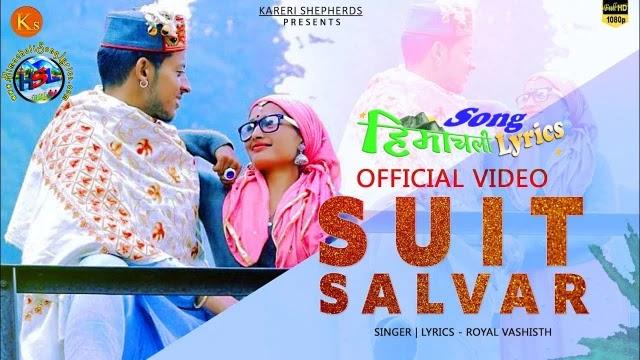 Suit Salvar Song Lyrics - Royal Vashisth | Hindi | English