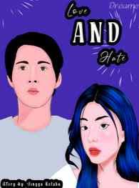 Novel Love and Hate Karya Jingga Kelabu Full Episode