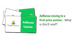 Google AdSense chuyển sang mô hình đấu giá quảng cáo theo mô hình first-price