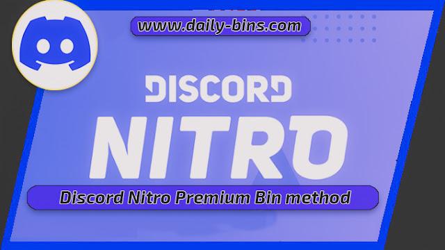 Discord Nitro Premium Bin method 2022