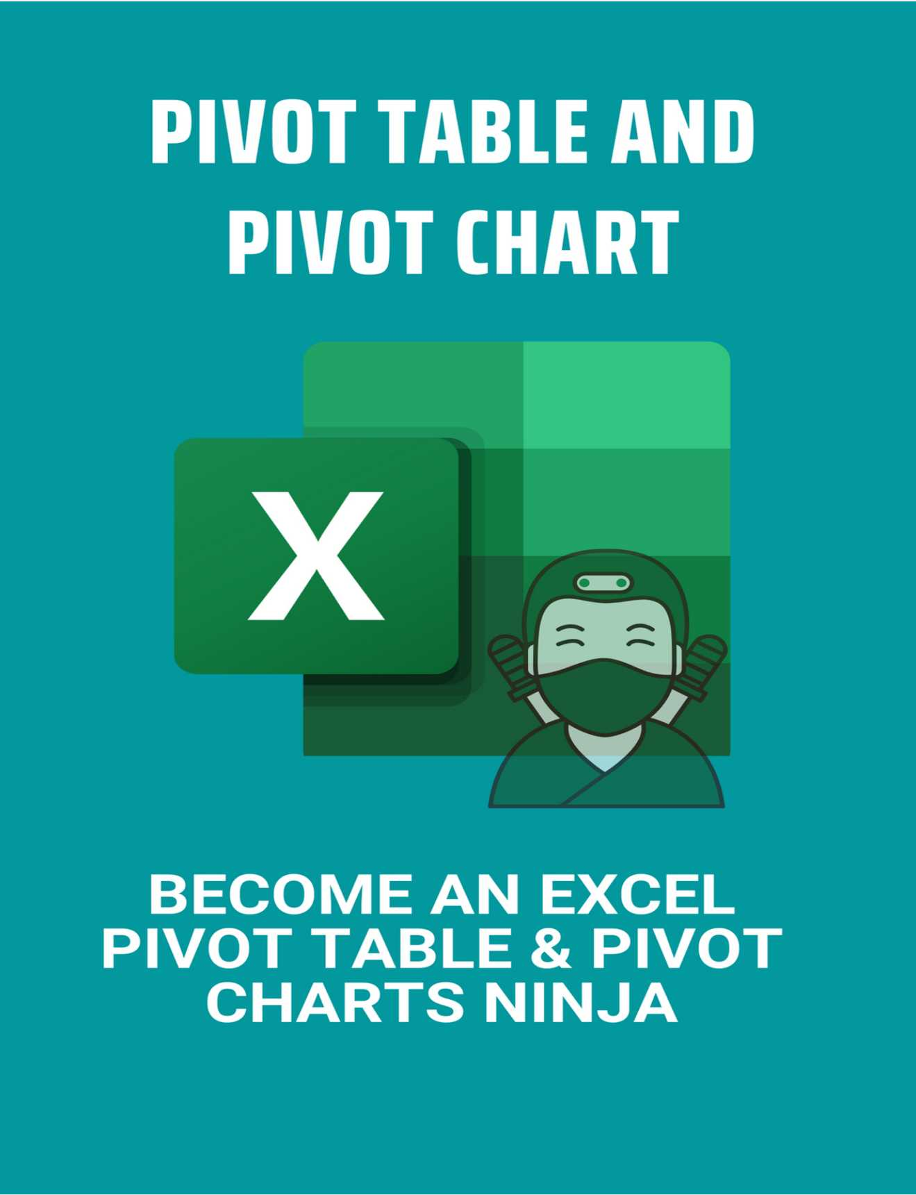 Pivot Table And Pivot Chart: Become An Excel Pivot Table & Pivot Charts Ninja: What Is A Category Label In A Pivot Chart