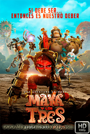 Maya Y Los Tres Temporada 1 [1080p] [Latino-Ingles] [MEGA]