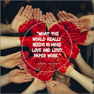 Funny Quotes About Work Stress -1234bizz: (What the world really needs is more love and less paper work - Pearl Bailey)