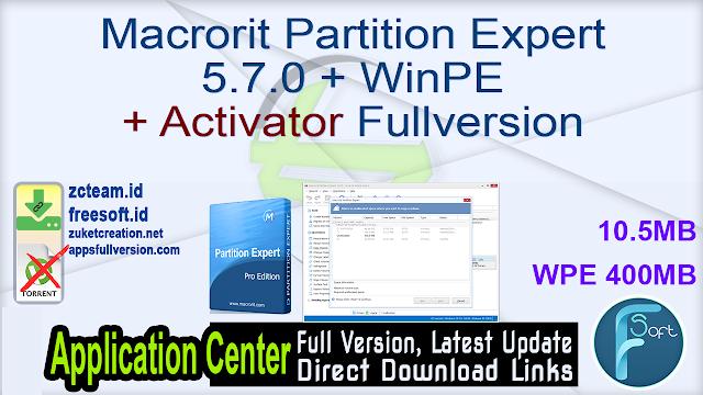 Macrorit Partition Expert 5.7.0 + WinPE + Activator Fullversion