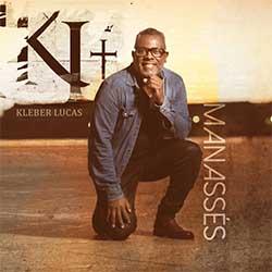 Baixar Música Gospel Manassés - Kleber Lucas Mp3
