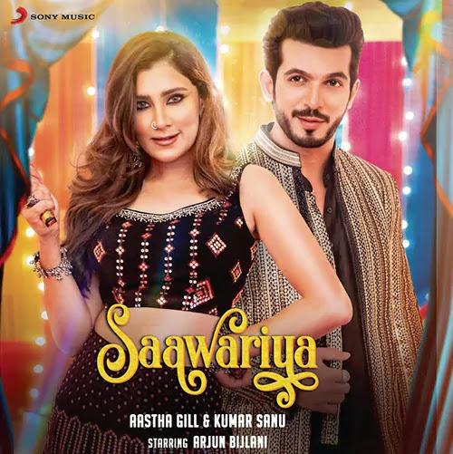 Saawariya Lyrics – Kumar Sanu & Aastha Gill