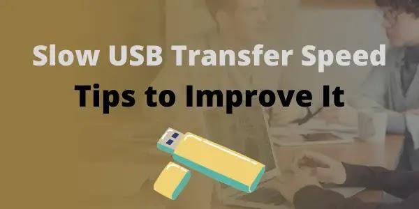 Slow USB transfer speed