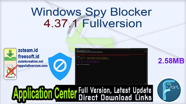 Windows Spy Blocker 4.37.1 Fullversion