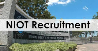 NIOT Recruitment 2021 for Engineers, Scientists, Technician, Jr. Assistant, JRF & Other Job Vacancy