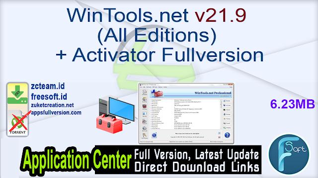 WinTools.net v21.9 (All Editions) + Activator Fullversion