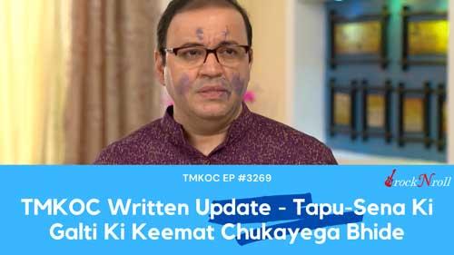 TMKOC-Written-Update-Tapu-Sena-Ki-Galti-Ki-Keemat-Chukayega-Bhide