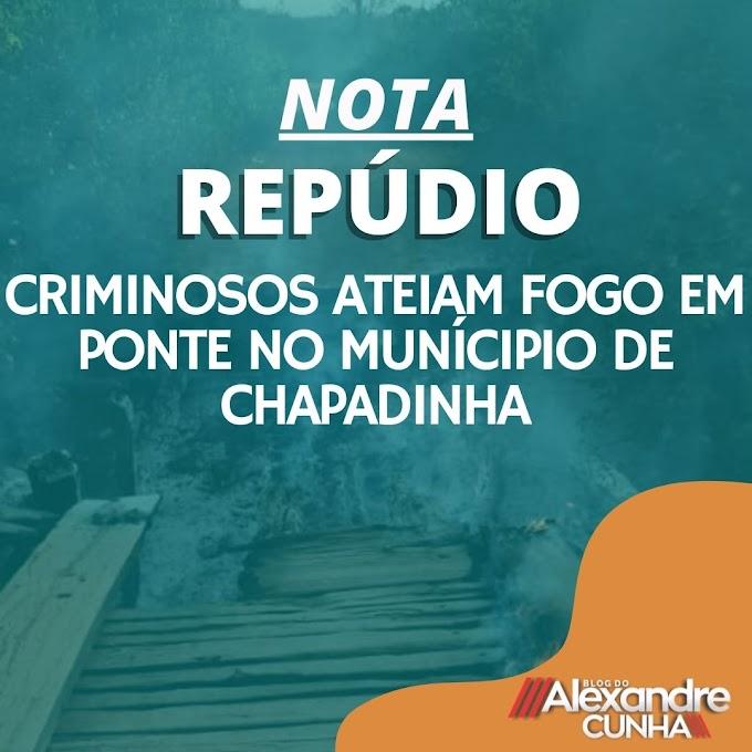 REPÚDIO: Criminosos ateiam fogo em ponte no munícipio de Chapadinha