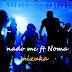 AUDIO l Nado Mc ft Noma - Mizuka l Download
