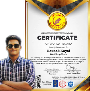 ROUNAK KAYAL MAKES A WORLD RECORD OF CLICKING 103 MACRO PICS(1+3=4) IN 10,111,000 SECS(1+1+1+1=4) WITHIN 4 MONTHS  CREATING 'UNIQE 4 MACRO RECORD'