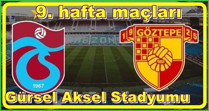 Göztepe - Trabzonspor Canlı izle - Göztepe - Trabzonspor Maçı hangi kanalda ?