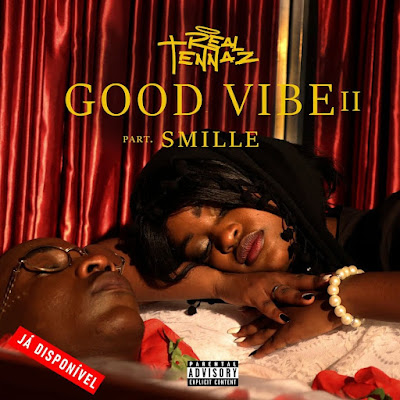 TENNAZ - GOOD VIBE 2 (FEAT. SMILLE) [Download]