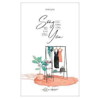 Sống Cho Đáng Sống Yêu Cho Đáng Yêu ebook PDF EPUB AWZ3 PRC MOBI