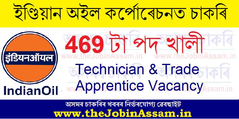 IOCL Apprentice Recruitment 2021 – 469 Technician & Trade Apprentice Vacancy