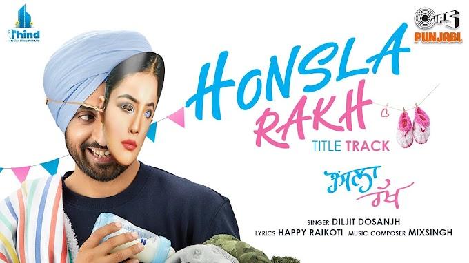 हॉंसला रख Honsla Rakh Lyrics In Hindi – Diljit Dosanjh